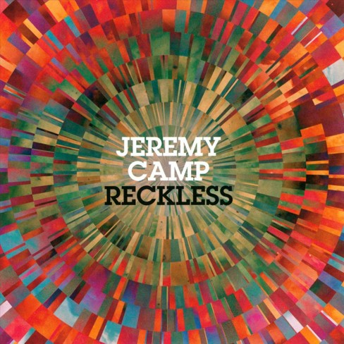 Jeremy Camp - Reckless (CD) - image 1 of 3