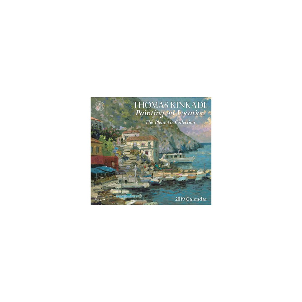 Thomas Kinkade Painting on Location 2019 Calendar : The Plein Air Collection - Deluxe (Paperback)