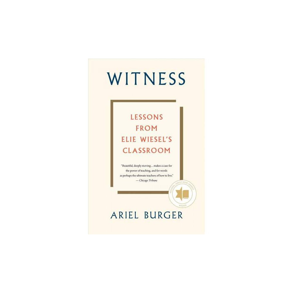 Witness - by Ariel Burger (Paperback)
