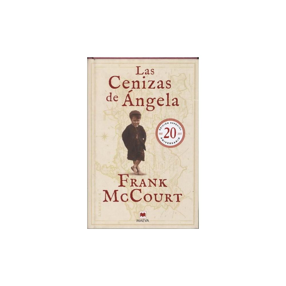 Las cenizas de Ángela / Angela's Ashes - 20 Anv Ltd by Frank McCourt (Hardcover)