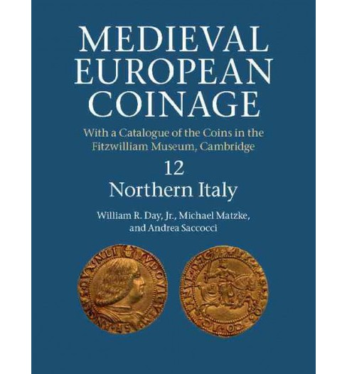 Medieval European Coinage : With a Catalogue of the Coins in the Fitzwilliam Museum, Cambridge, Italy - image 1 of 1