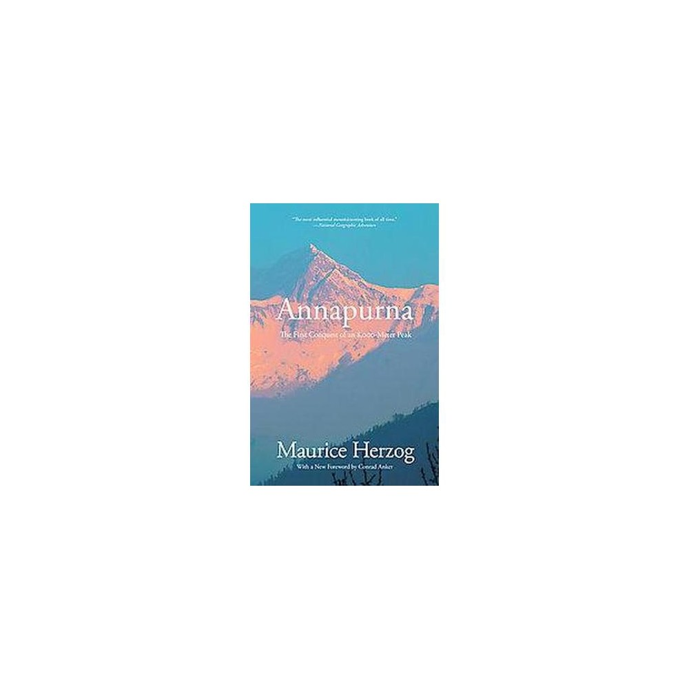 Annapurna : The First Conquest of an 8,000-Meter Peak (26,493 Feet) (Paperback) (Maurice Herzog)