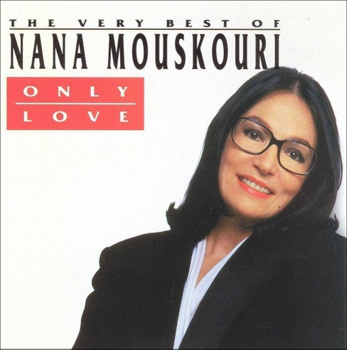 Nana mouskouri - Only love best of nana mouskouri (CD) - image 1 of 1