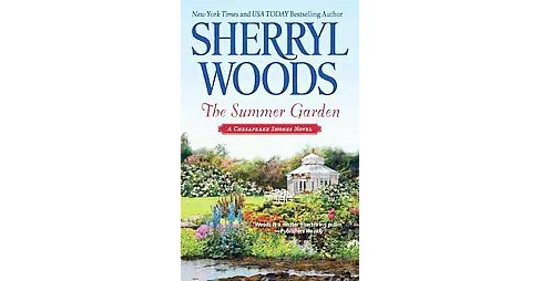 The Summer Garden ( Chesapeake Shores) (Original) (Paperback) by Sherryl Woods - image 1 of 1