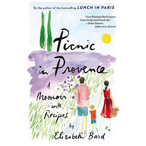 Picnic in Provence - by  Elizabeth Bard (Paperback) - image 1 of 1