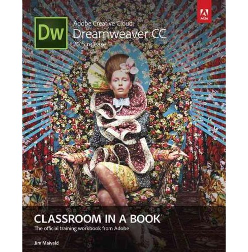 Adobe Dreamweaver CC Classroom in a Book : 2015 Release (Paperback) (Jim Maivald) - image 1 of 1