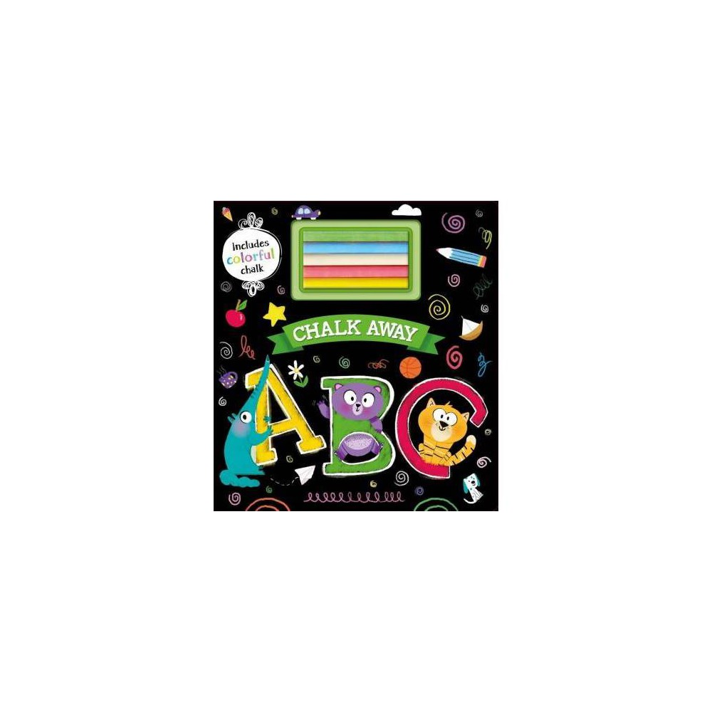 Chalk Away Abc - Brdbk/Acc (Hardcover)