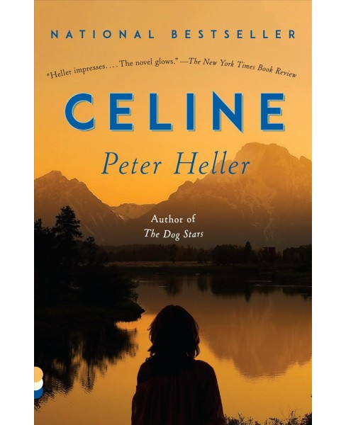Celine -  Reprint (Vintage Contemporaries) by Peter Heller (Paperback) - image 1 of 1