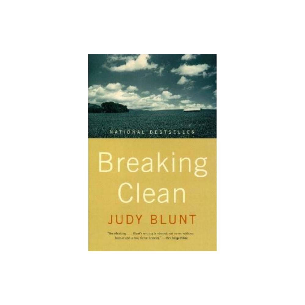 Breaking Clean By Judy Blunt Paperback