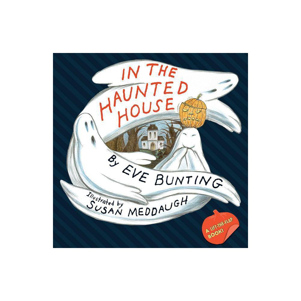 In The Haunted House By Eve Bunting Paperback