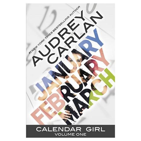 Calendar Girl Volume 1 By Audrey Carlan Paperback By Audrey