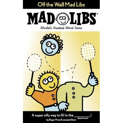 Off the Wall Mad Libs - by  Roger Price & Leonard Stern (Paperback) - image 1 of 1