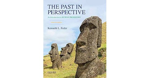 Past in Perspective : An Introduction to Human Prehistory (Paperback) (Kenneth L. Feder) - image 1 of 1
