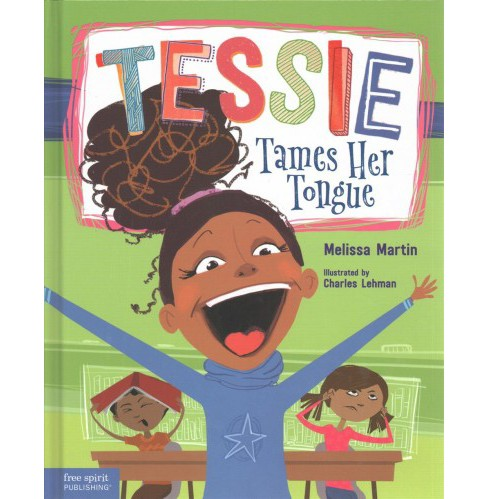 Tessie Tames Her Tongue : A Book About Learning When to Talk and When to Listen -  (Hardcover) - image 1 of 1
