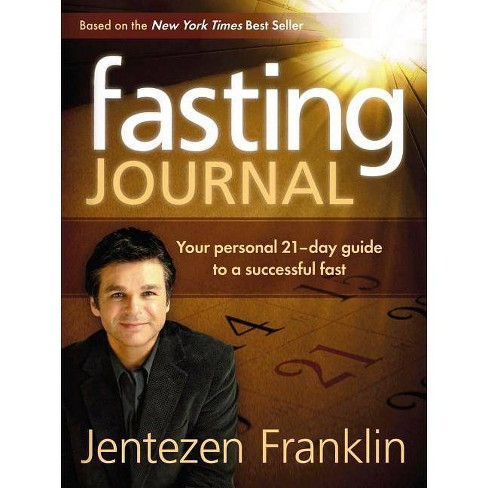 Fasting Journal - by  Jentezen Franklin (Hardcover) - image 1 of 1