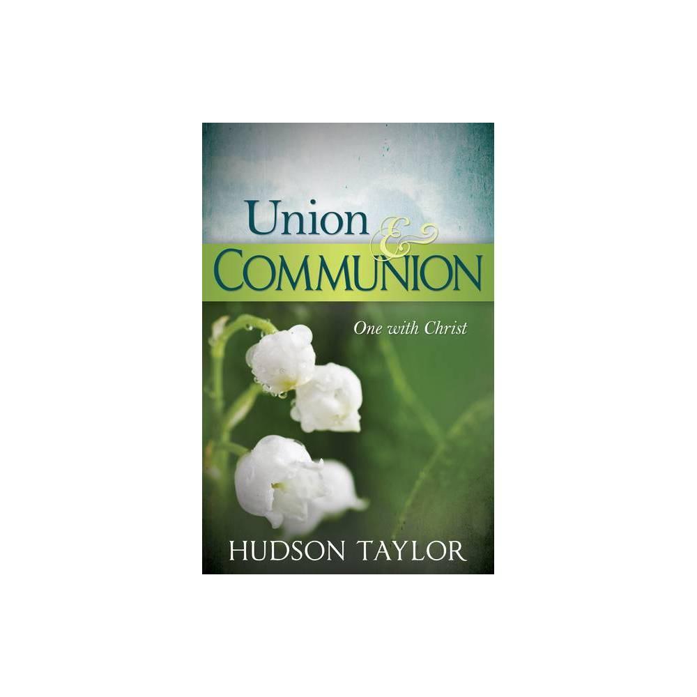 Union Communion By Hudson Taylor Paperback