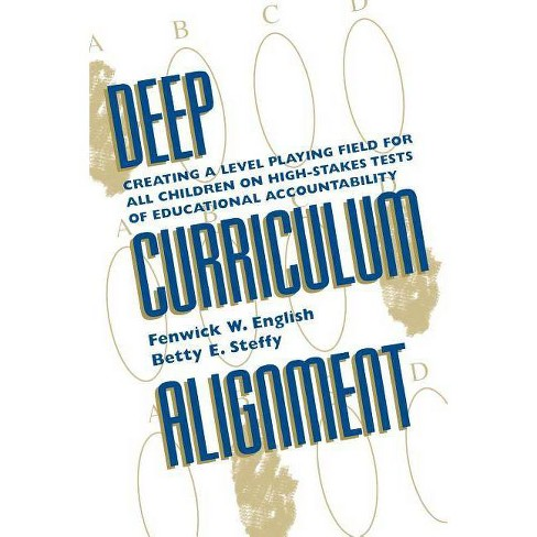 Deep Curriculum Alignment - (Scarecrow Education Book) by  Fenwick W English & Betty E Steffy - image 1 of 1