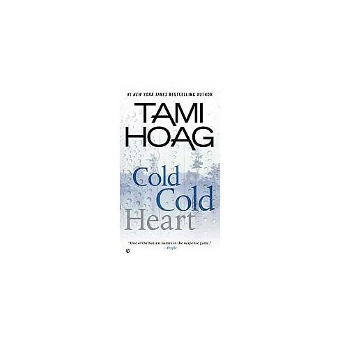 Cold Cold Heart (Paperback) by Tami Hoag - image 1 of 1