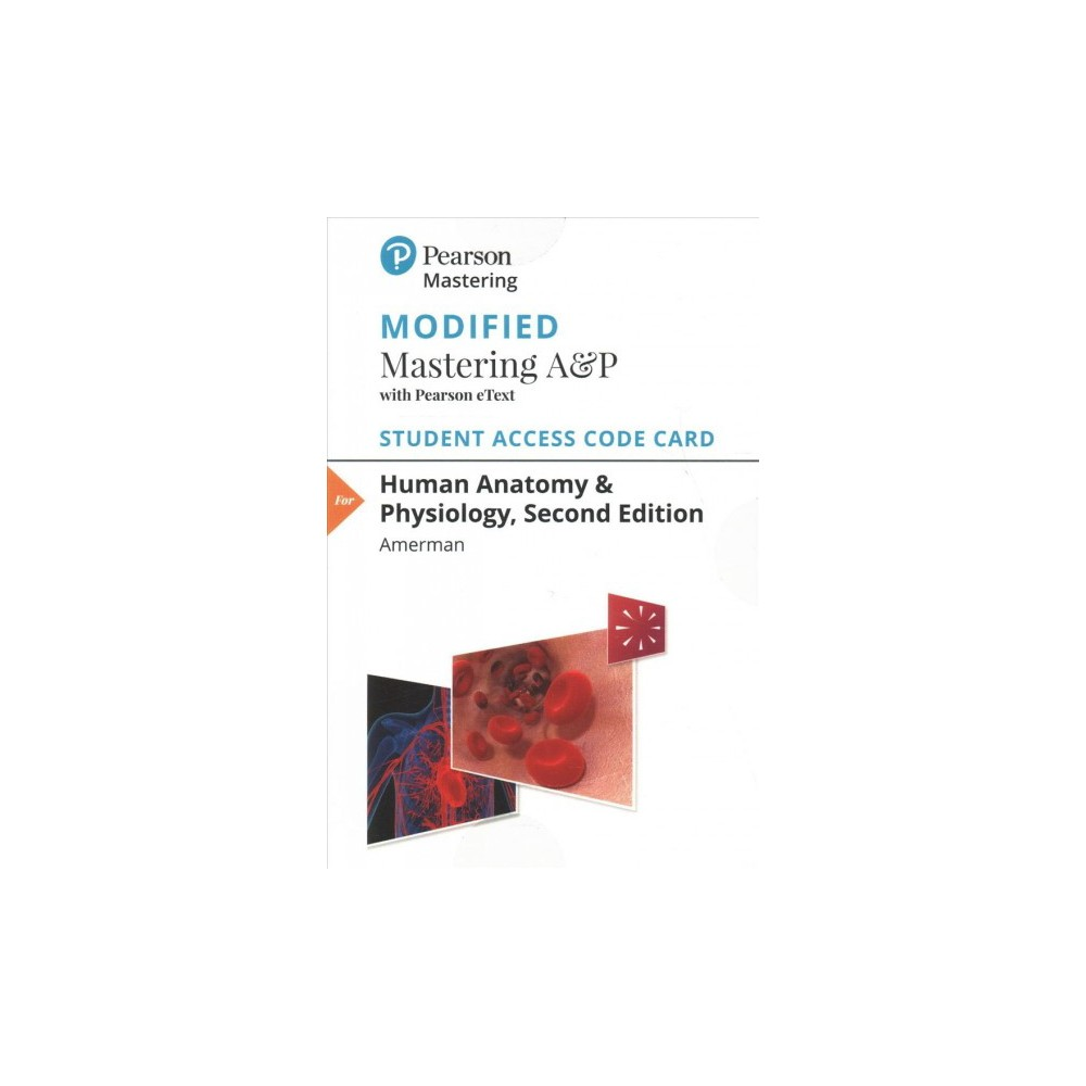Human Anatomy & Physiology Modified Masteringa&p With Pearson Etext Standalone Access Card - (Hardcover)