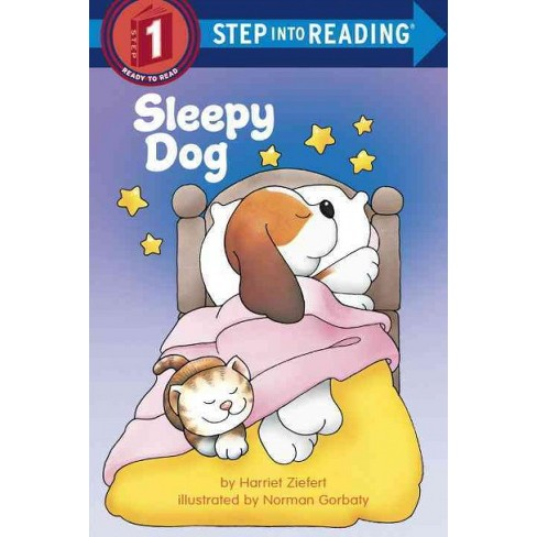 Sleepy Dog - (Step Into Reading) by  Harriet Ziefert (Paperback) - image 1 of 1