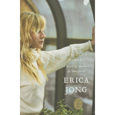 Inventing Memory - by  Erica Jong (Paperback) - image 1 of 1