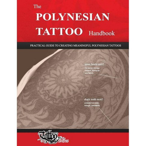 The POLYNESIAN TATTOO Handbook - by  Roberto Gemori (Paperback) - image 1 of 1