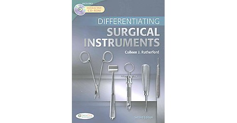 Differentiating Surgical Instruments + Surgical Equipment and Supplies (Paperback) (RN Colleen J. - image 1 of 1