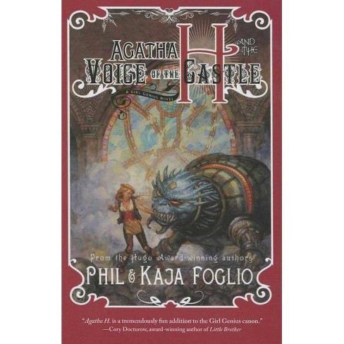 Agatha H. and the Voice of the Castle - (Girl Genius) by  Phil And Kaja Foglio (Paperback) - image 1 of 1