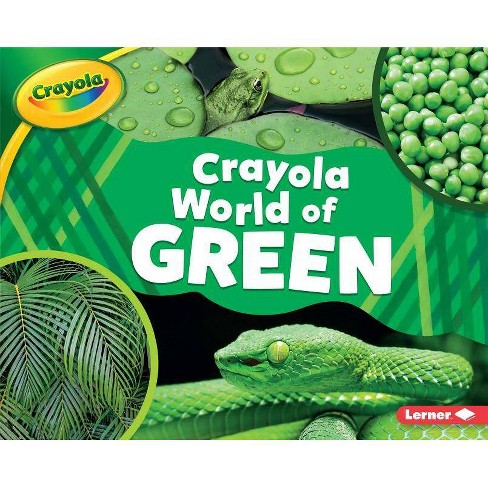 Crayola (R) World of Green - (Crayola (R) World of Color) by  Mari C Schuh (Hardcover) - image 1 of 1