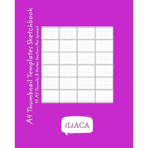 A4 Thumbnail Templates Sketchbook - by  Iliaca (Paperback) - image 1 of 1