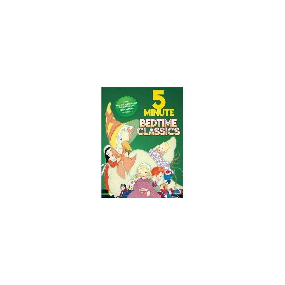 5 Minute Bedtime Classics - (Hardcover)