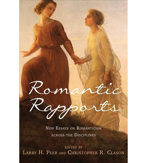 Romantic Rapports : New Essays on Romanticism across the Disciplines (Hardcover) - image 1 of 1