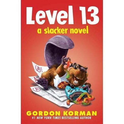 Level 13 - by  Gordon Korman (Hardcover) - image 1 of 1