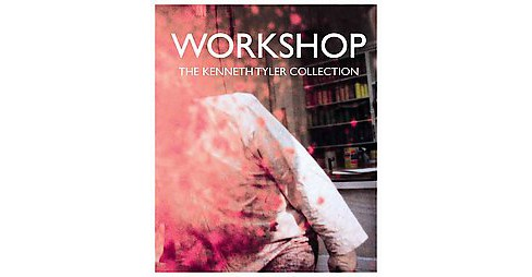 Workshop : The Kenneth Tyler Collection (Hardcover) (Jane Kinsman) - image 1 of 1
