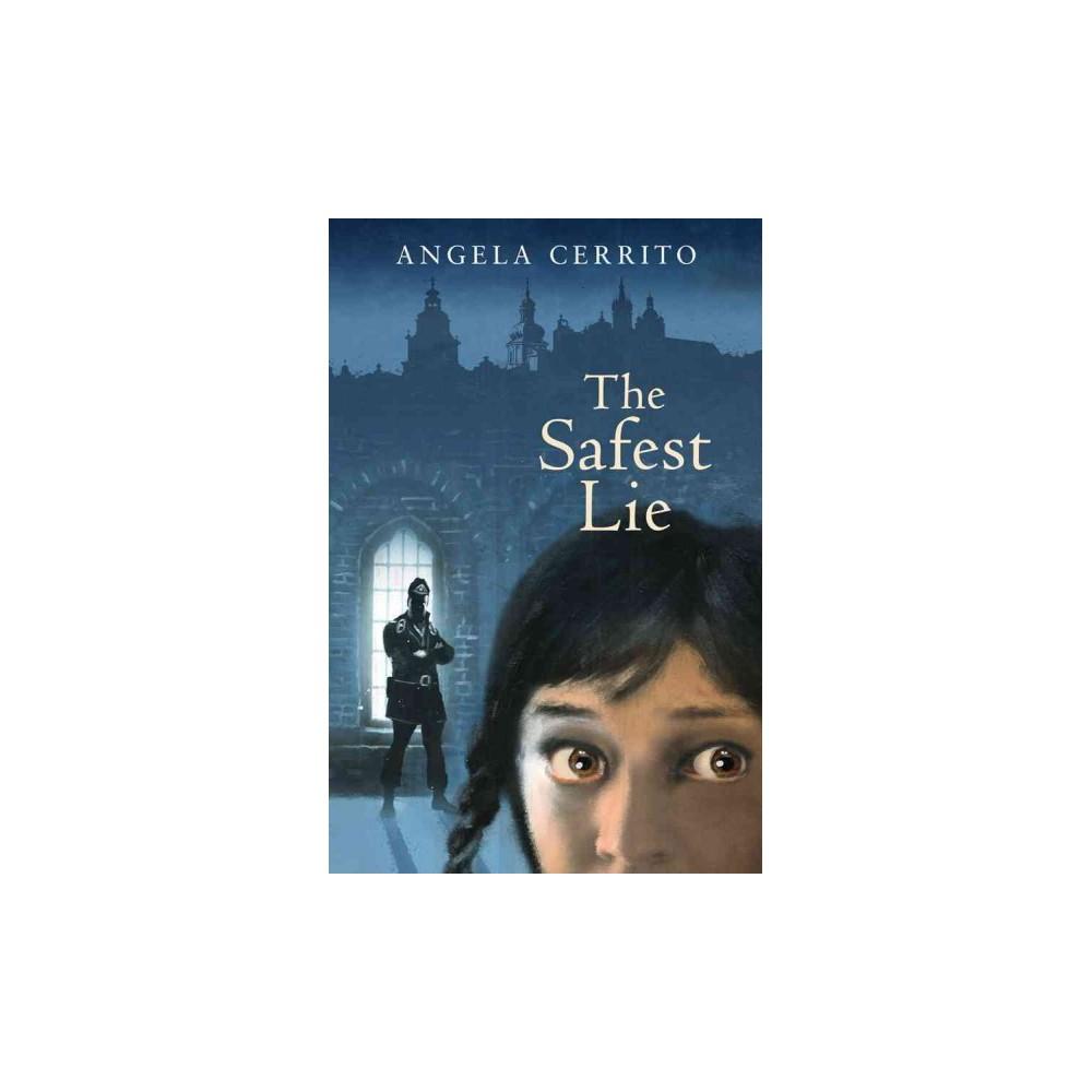 The Safest Lie (Hardcover)