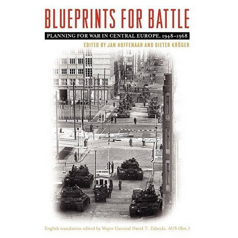 Blueprints for Battle - (Foreign Military Studies) (Hardcover) - image 1 of 1