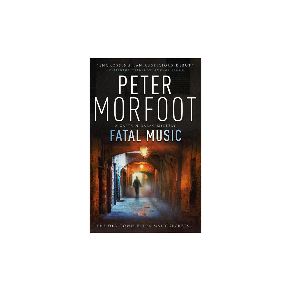 Fatal Music - (Captain Darac Mystery) by Peter Morfoot (Paperback)