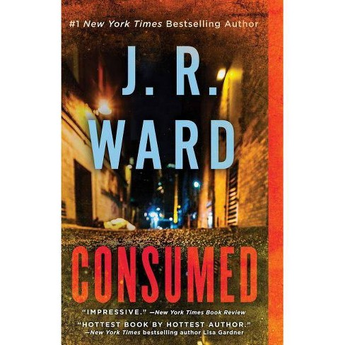 Consumed - (Firefighters) by  J R Ward (Paperback) - image 1 of 1