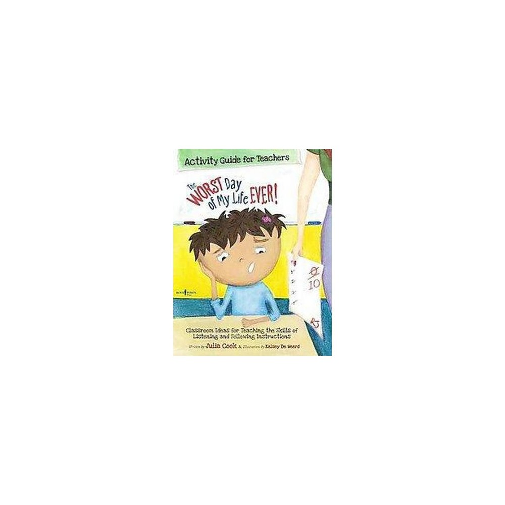 The Worst Day of My Life Ever! Activity Guide for Teachers (Teacher's Guide) (Mixed media product)