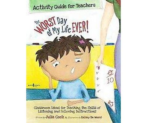 The Worst Day of My Life Ever! Activity Guide for Teachers (Teacher's Guide) (Mixed media product) - image 1 of 1