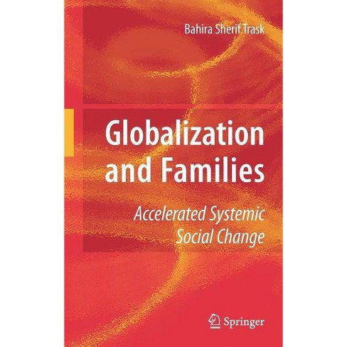 Globalization and Families - by  Bahira Trask (Hardcover) - image 1 of 1