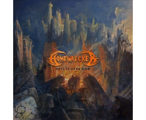 Homewrecker - Hell Is Here Now (Vinyl) - image 1 of 1