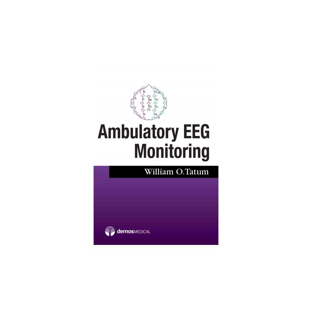 Ambulatory Eeg (Paperback) (IV William O. Tatum)