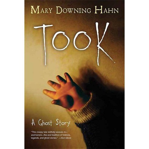 Took - by  Mary Downing Hahn (Paperback) - image 1 of 1