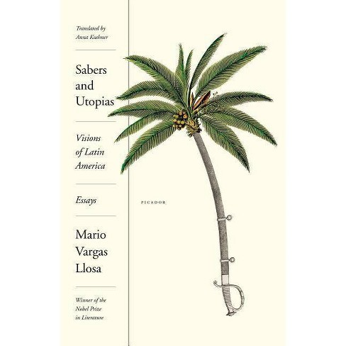 Sabers and Utopias - by  Mario Vargas Llosa (Paperback) - image 1 of 1
