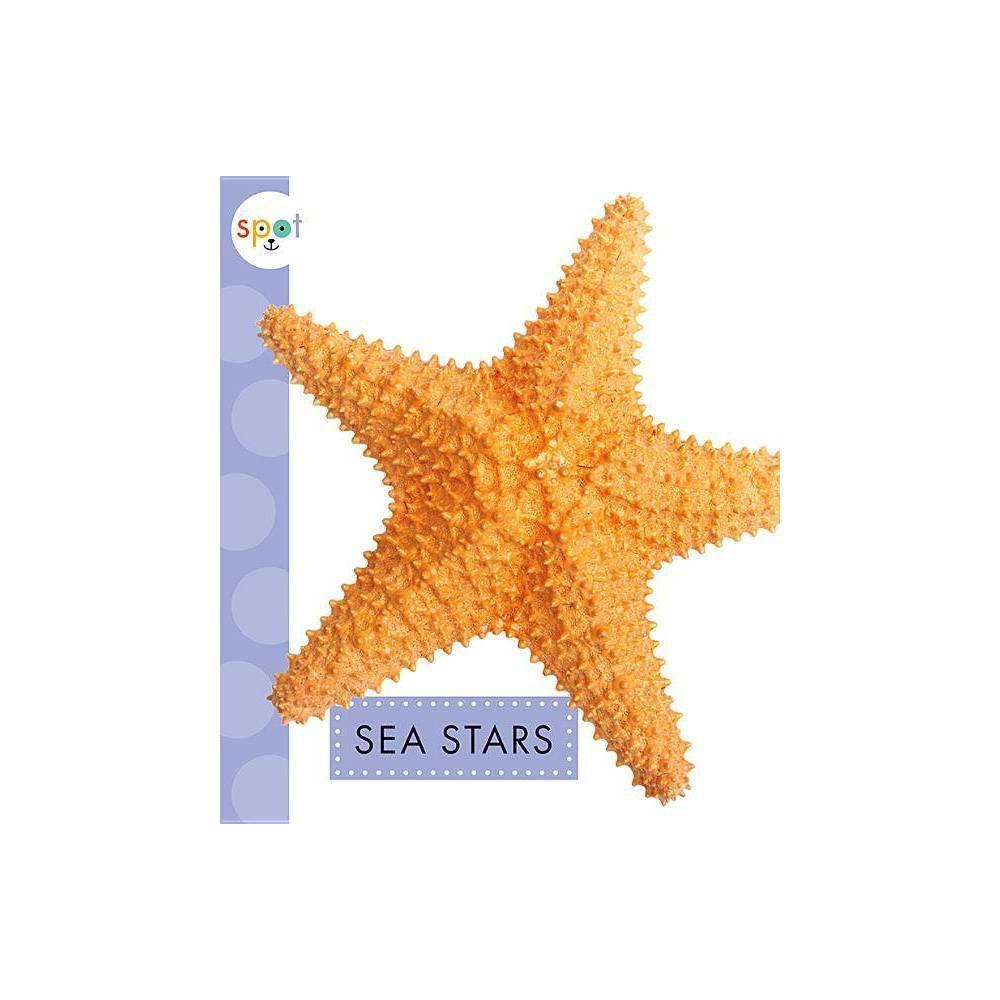 Sea Stars Spot Ocean Animals By Mari C Schuh Paperback