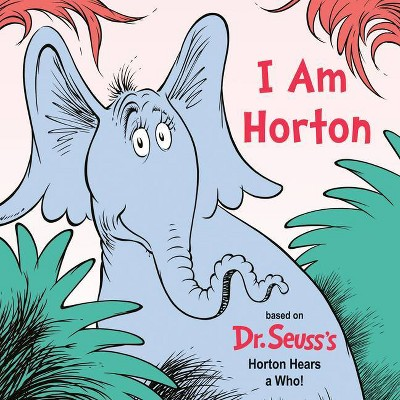 I Am Horton - by Cynthia Schumerth (Board Book)