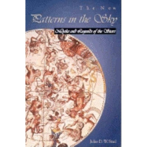 The New Patterns in the Sky - by  Julius D Staal (Paperback) - image 1 of 1