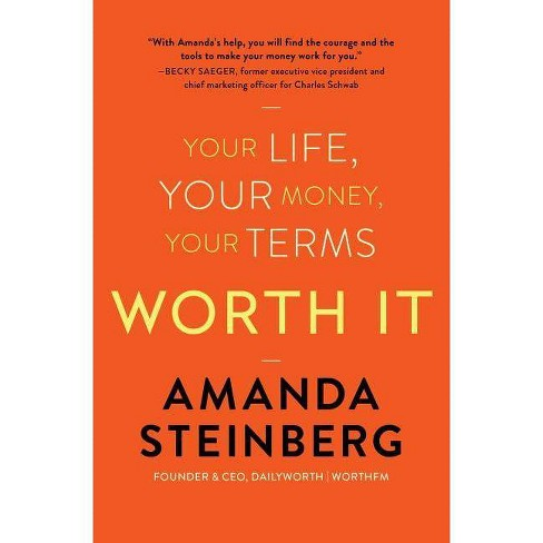 Worth It - by  Amanda Steinberg (Paperback) - image 1 of 1