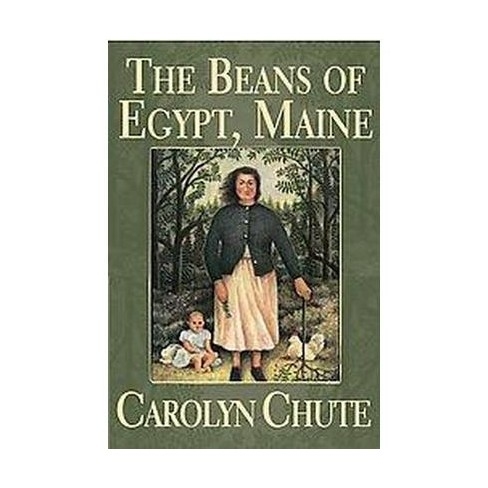 The Beans of Egypt, Maine - by  Carolyn Chute (Paperback) - image 1 of 1